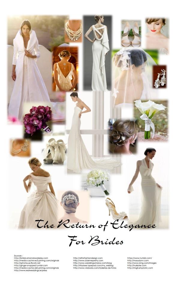 THE RETURN of ELEGANCE for BRIDES